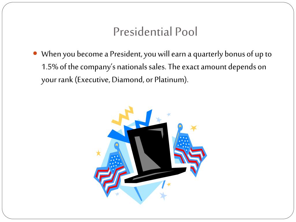 Presidential Pool