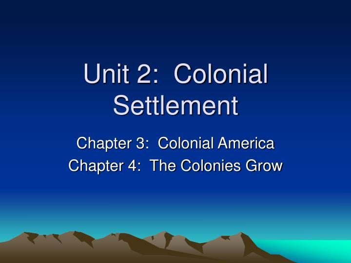 unit 2 colonial settlement n.