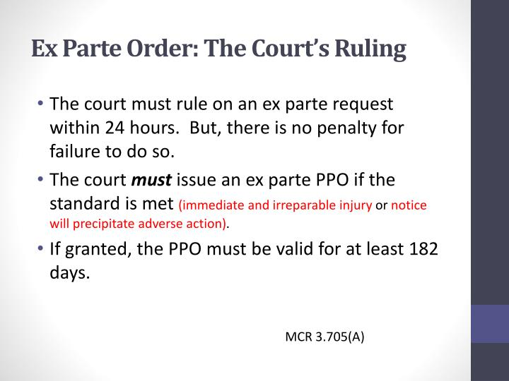 Ex Parte Order: The Court's Ruling