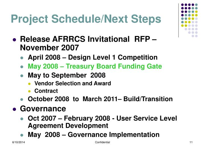 Project Schedule/Next Steps