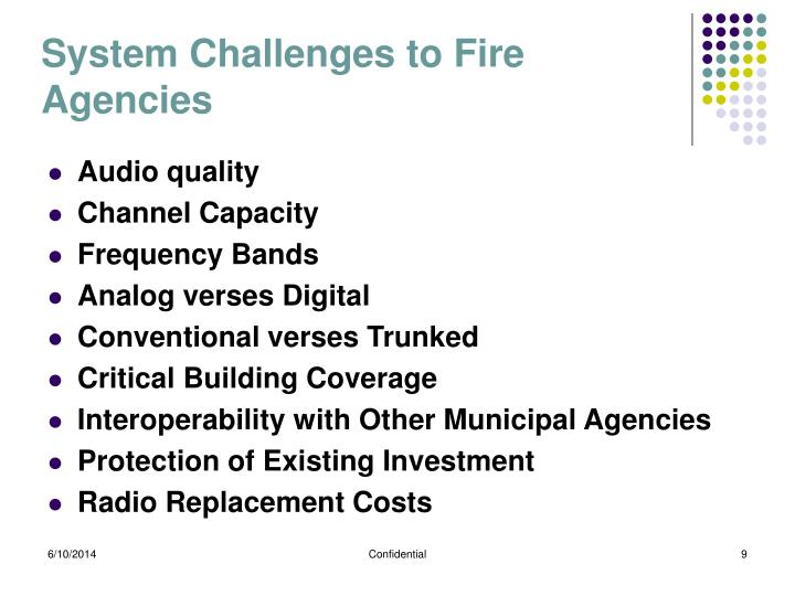 System Challenges to Fire Agencies