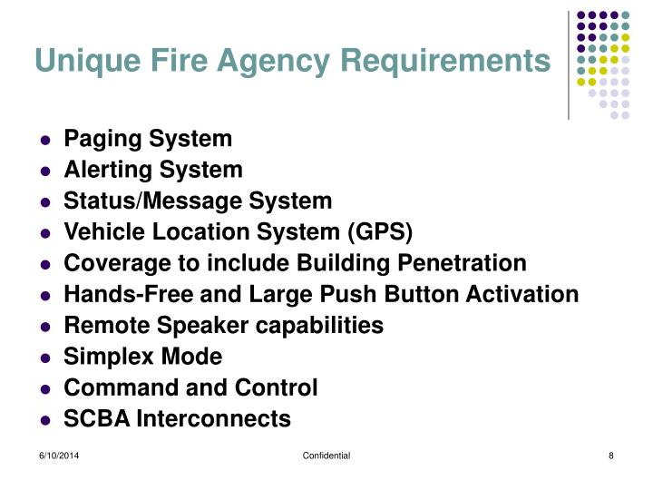 Unique Fire Agency Requirements
