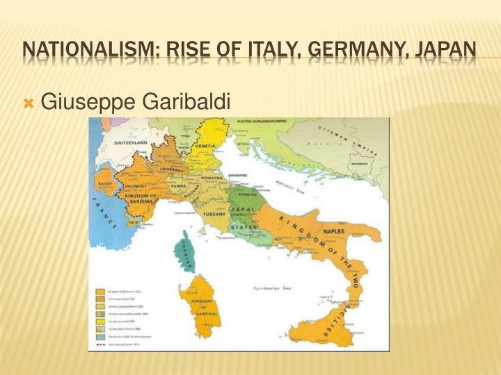 rise of nationalism in germany and italy The period between 1870 and 1914 saw a europe that was considerably more stable than that of previous decades to a large extent this was the product of the formation of new states in germany and italy, and political reformations in older, established states, such as britain and austria.