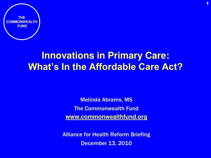 innovations in primary care what s in the affordable care act n.