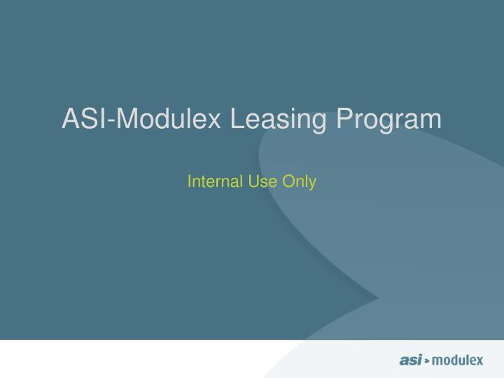 asi modulex leasing program n.