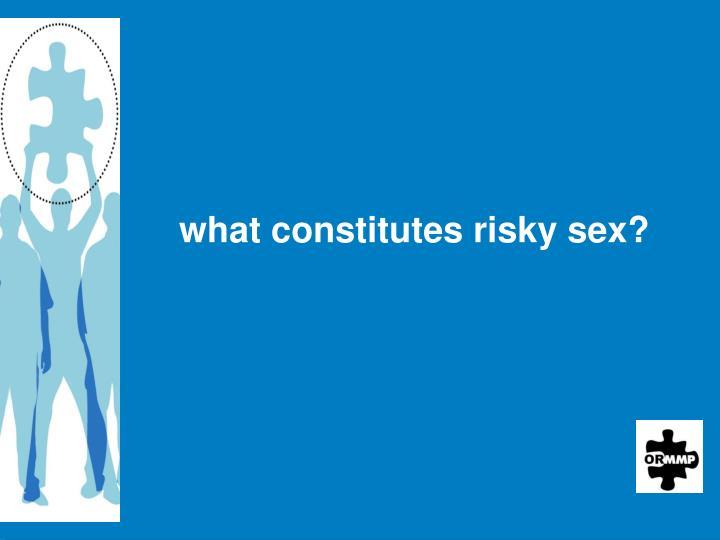 what constitutes risky sex?