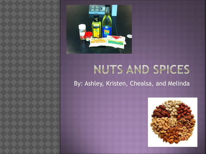 nuts and spices n.