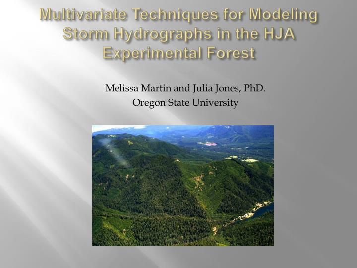 multivariate techniques for modeling storm hydrographs in the hja experimental forest n.