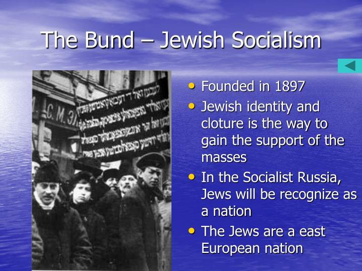 The Bund – Jewish Socialism