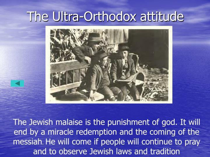 The Ultra-Orthodox attitude