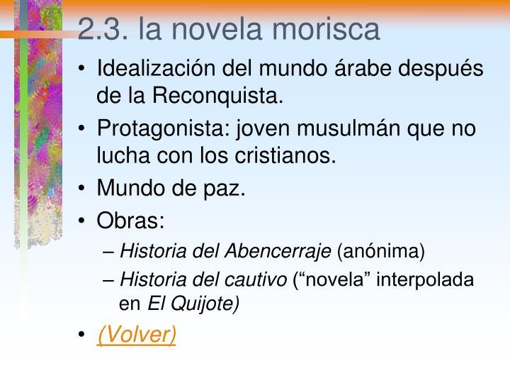 2.3. la novela morisca