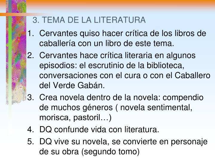 3. TEMA DE LA LITERATURA