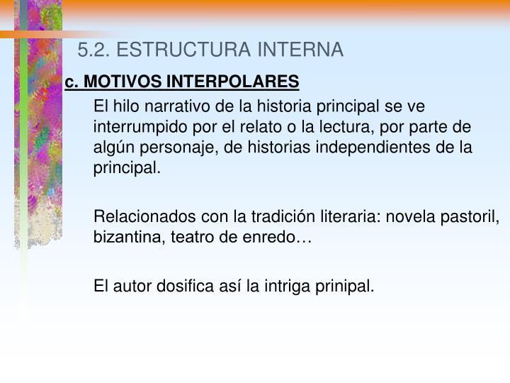 5.2. ESTRUCTURA INTERNA