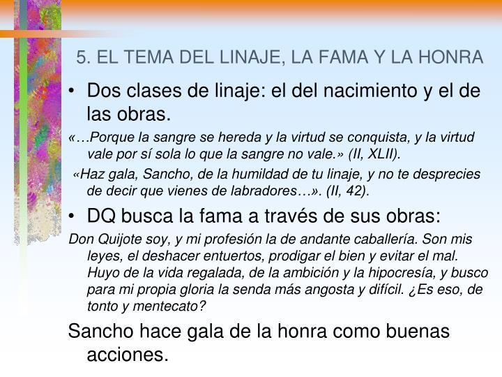 5. EL TEMA DEL LINAJE, LA FAMA Y LA HONRA