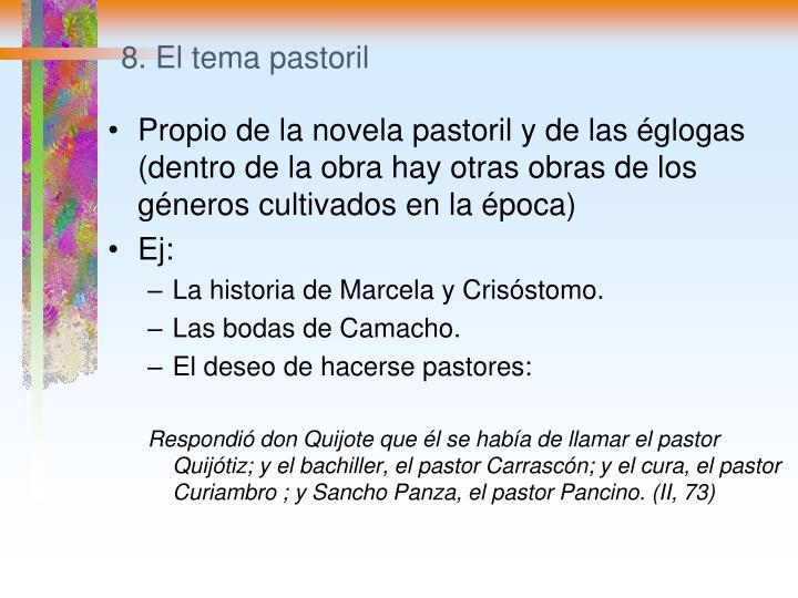 8. El tema pastoril