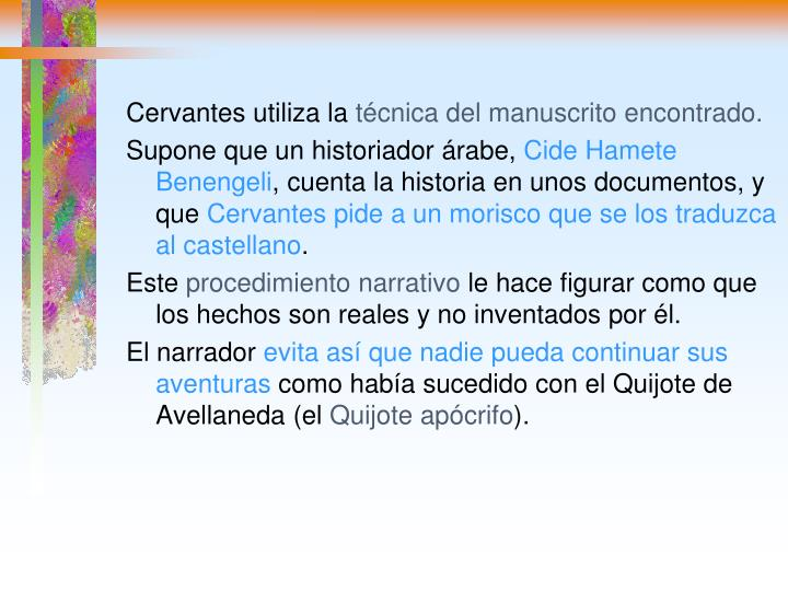 Cervantes utiliza la