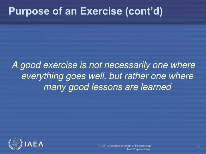 Purpose of an Exercise (cont'd)