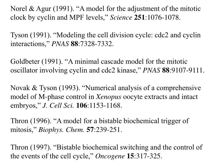 """Norel & Agur (1991). """"A model for the adjustment of the mitotic clock by cyclin and MPF levels,"""""""