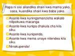 hapa ni sisi aliandika shairi kwa mama yako sasa kuandika shairi kwa baba yako