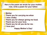 here is the poem we wrote for your mother now write a poem for your father