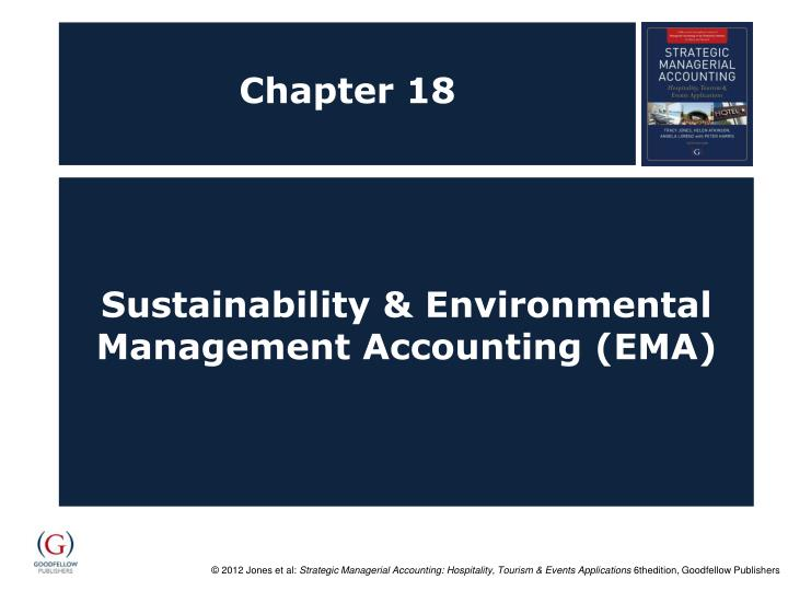 environmental management accounting 2008-1-2 environmental management accounting - 5 - 1 preface in the environmental accounting literature environmental management accounting (ema) has been defined in two fundamentally different ways.