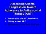 assessing clients progression toward adherence to antiretroviral therapy art34