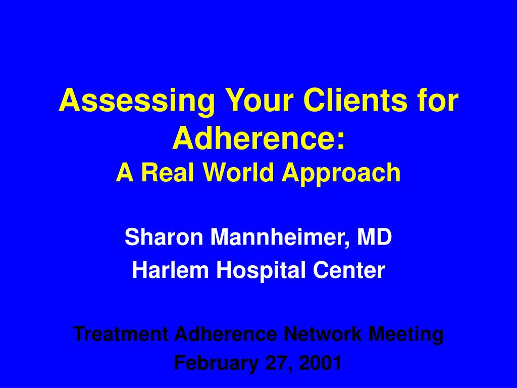 assessing your clients for adherence a real world approach