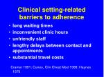 clinical setting related barriers to adherence