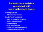 patient characteristics associated with lower adherence levels