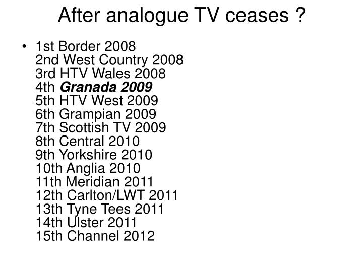 After analogue TV ceases ?