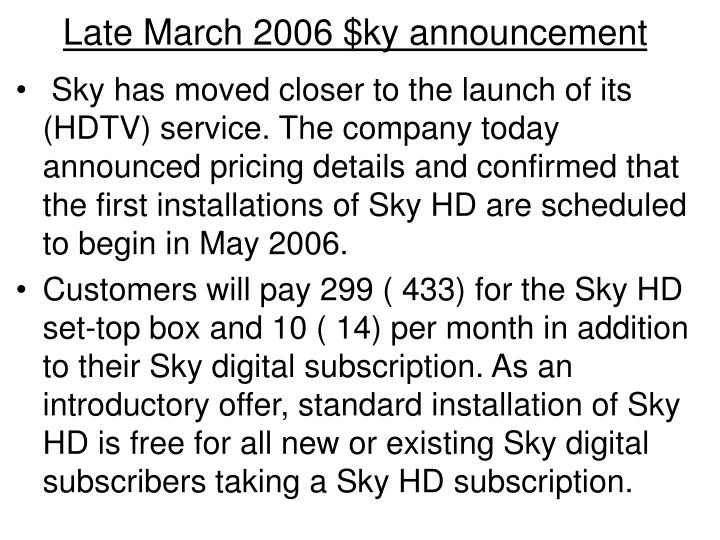 Late March 2006 $ky announcement
