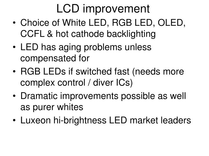 LCD improvement