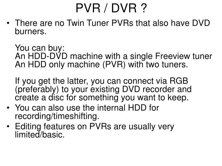 PVR / DVR ?