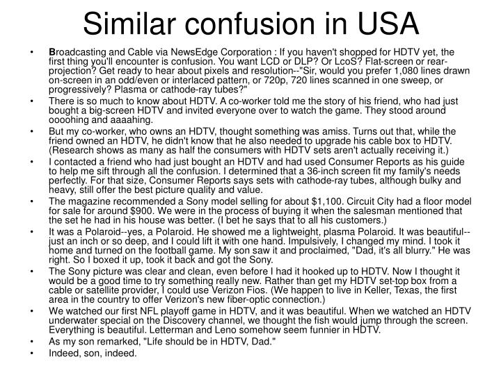 Similar confusion in USA