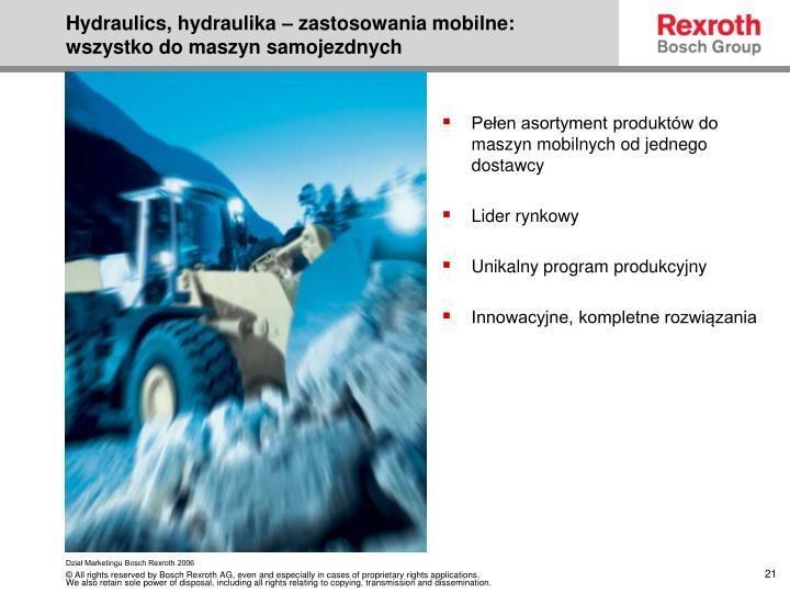 Hydraulics, hydraulika – zastosowania mobilne