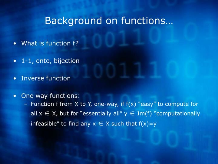 Background on functions…