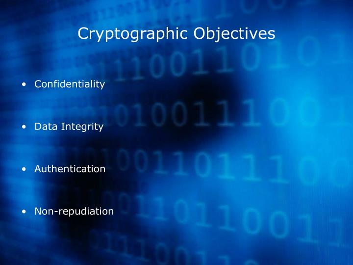 Cryptographic Objectives