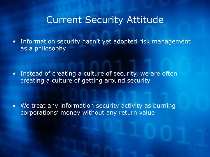 Current Security Attitude