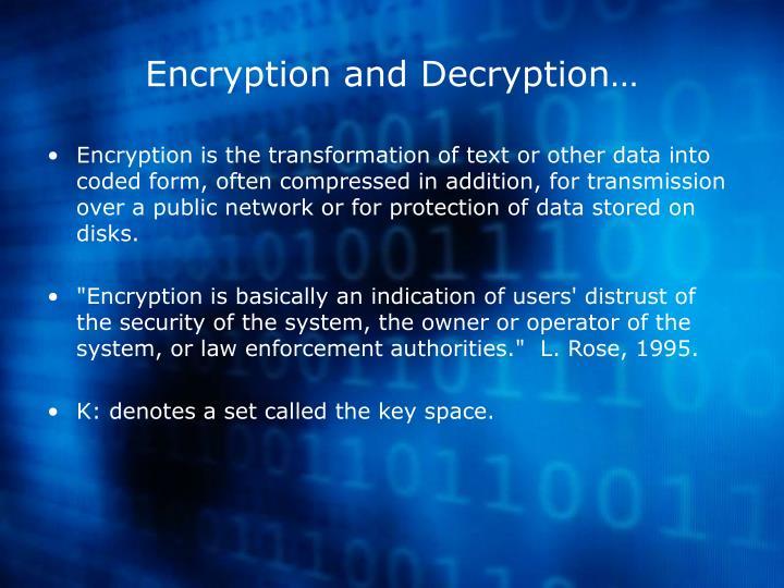 Encryption and Decryption…