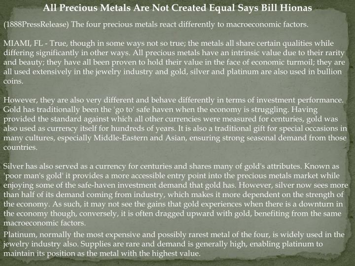 All Precious Metals Are Not Created Equal Says Bill Hionas