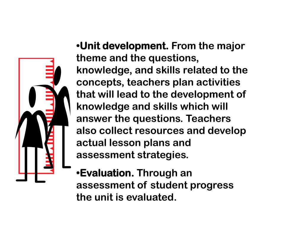 Unit development.