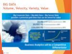 big data volume velocity variety value
