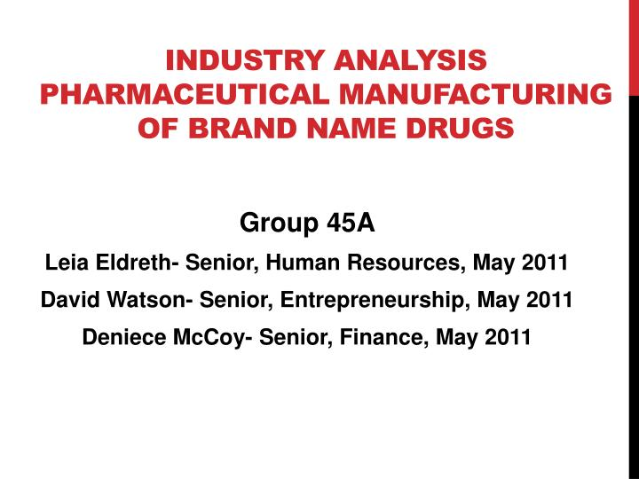 industry analysis on pharmaceutical industry Introduction: the indian pharmaceutical sector has seen rapid growth in the last few years many industry reports show that the pharmaceutical sector in.