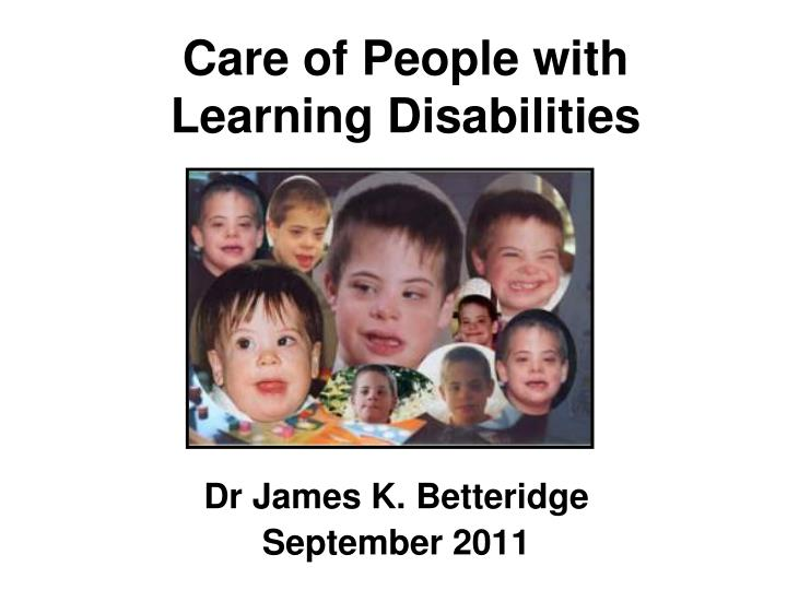 Care of people with learning disabilities
