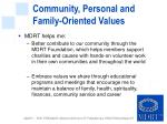 community personal and family oriented values