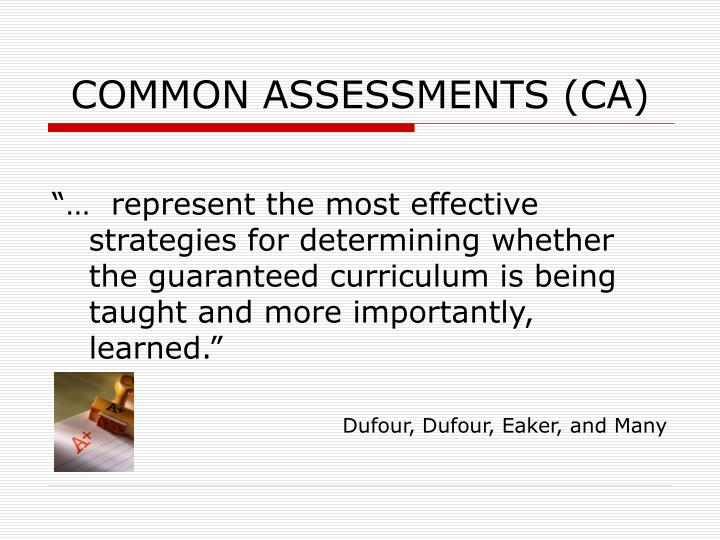 Common assessments ca