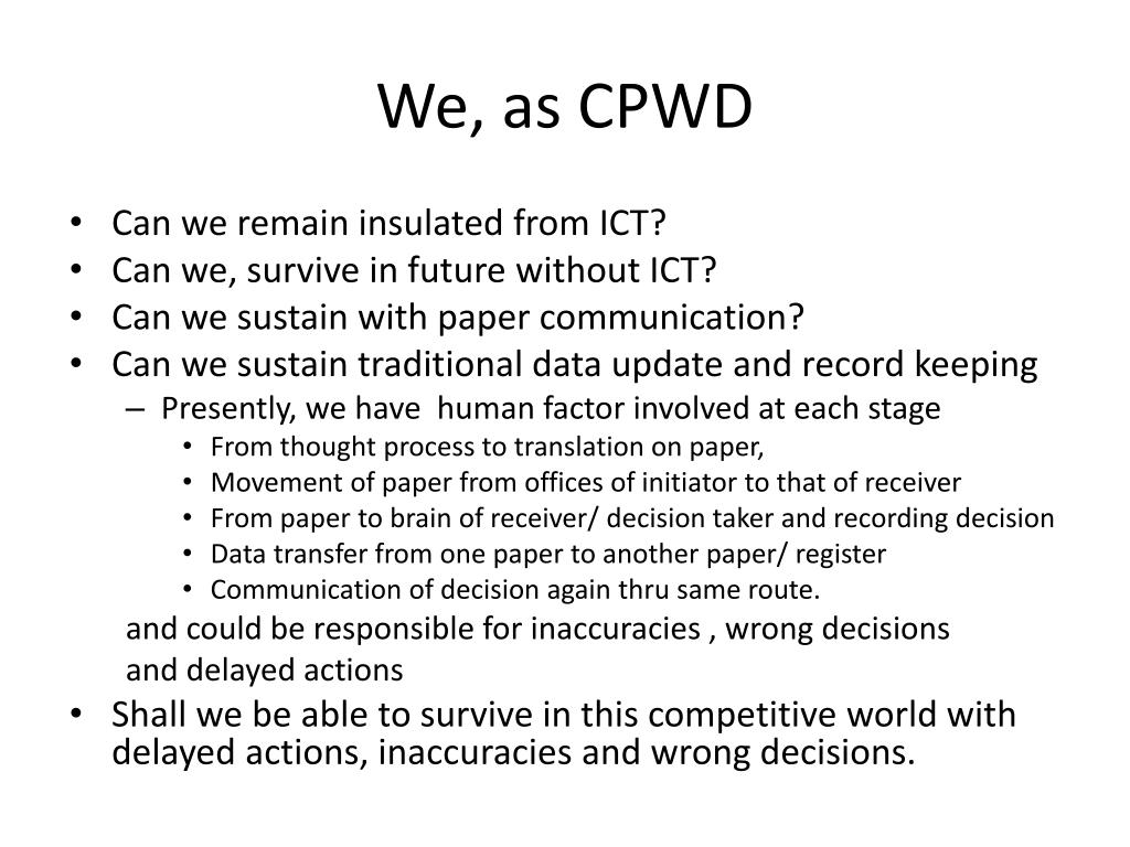 We, as CPWD
