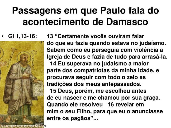 Passagens em que paulo fala do acontecimento de damasco