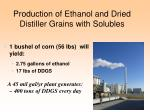 production of ethanol and dried distiller grains with solubles