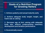 goals of a nutrition program for growing heifers